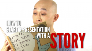 How to begin a presentation with a story