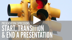 Learn how to start, transition and end an English presentation