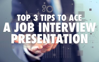 Top 3 Tips to Ace a Job Interview Presentation [VIDEO]
