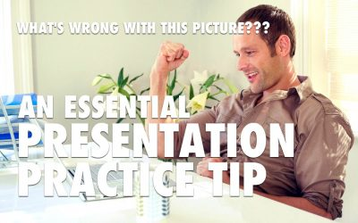 An Essential Presentation Practice Tip [VIDEO]